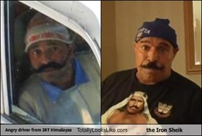 Angry driver from IRT Himalayas Totally Looks Like the Iron Sheik