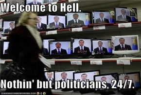 In Hell, It's Always Election Time...