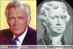 Buddy Ebsen Totally Looks Like Thomas Jefferson on $2 bill