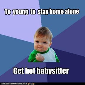 Success Kid; Babysitter