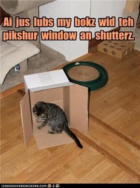 Ai  jus  lubs  my  bokz  wid  teh   pikshur  window  an  shutterz.