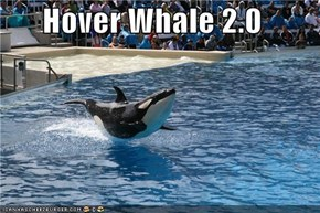 Hover Whale 2.0