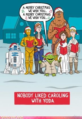 Let's Not Bring Yoda Next Year...