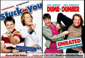 Stuck on you Poster Totally Looks Like Dumb and Dumber Poster