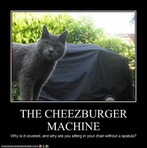 THE CHEEZBURGER MACHINE