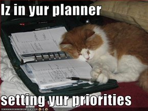 Iz in yur planner  setting yur priorities
