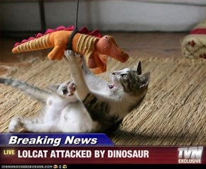Breaking News - LOLCAT ATTACKED BY DINOSAUR