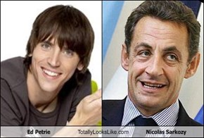 Ed Petrie Totally Looks Like Nicolas Sarkozy