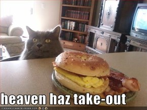 heaven haz take-out