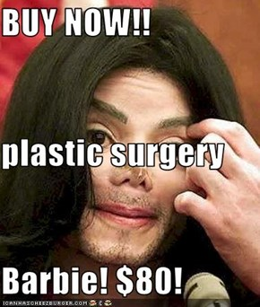 BUY NOW!! plastic surgery Barbie! $80!