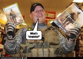"""What's """"virginity?"""""""
