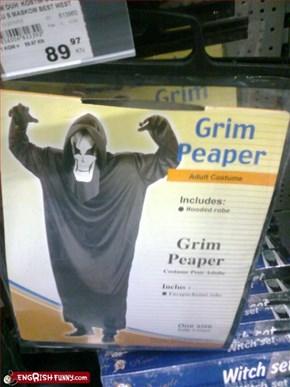 Grim Peeper?