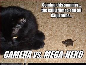 GAMERA vs. MEGA-NEKO