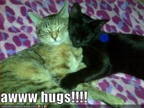 awww hugs!!!!
