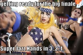 getting ready for the big finale   Super Jazz Hands in 3..2..1..