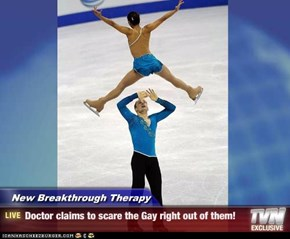 New Breakthrough Therapy - Doctor claims to scare the Gay right out of them!