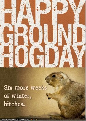 Happy Groundhog Day 2010