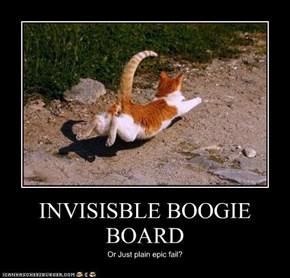 INVISISBLE BOOGIE BOARD