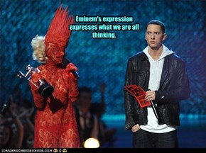 Eminem's expression expresses what we are all thinking.