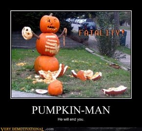 Mortal Pumpkin!