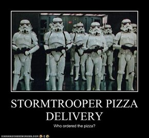 STORMTROOPER PIZZA DELIVERY