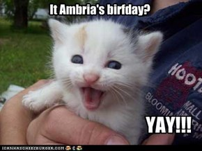 Happy Birthday Ambria.