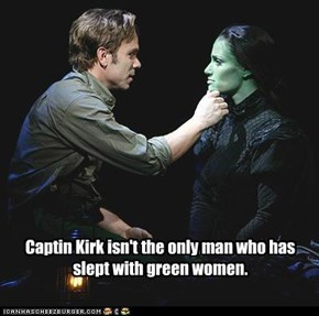 Captin Kirk isn't the only man who has slept with green women.