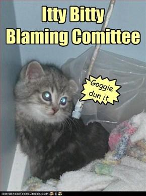 Itty Bitty Blaming Comittee