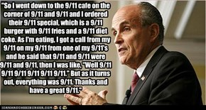 Rudy gets a quarter everytime he says 9/11