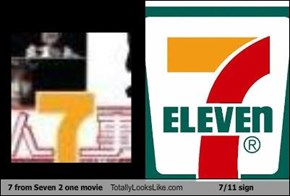 7 from Seven 2 one movie Totally Looks Like 7/11 sign