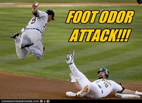 FOOT ODOR ATTACK!!!