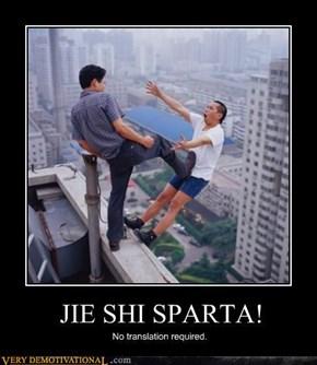 JIE SHI SPARTA!