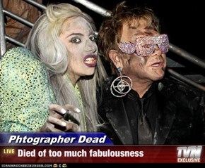 Phtographer Dead - Died of too much fabulousness