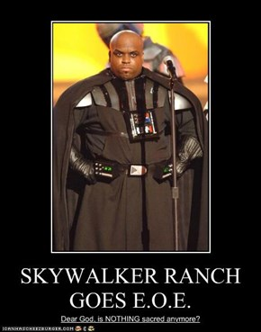 SKYWALKER RANCH GOES E.O.E.