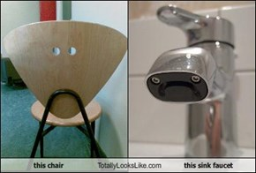 this chair Totally Looks Like this sink faucet