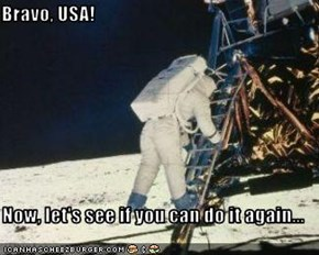 Bravo, USA!  Now, let's see if you can do it again...