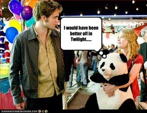I would have been better off in Twilight......