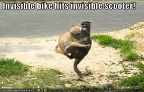 Invisible bike hits invisible scooter!