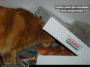 Further proof that everybody loves Krispy Kreme.