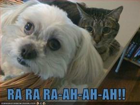 RA RA RA-AH-AH-AH!!