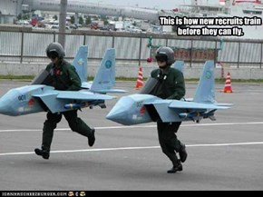 This is how new recruits train before they can fly.