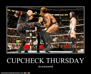 CUPCHECK THURSDAY