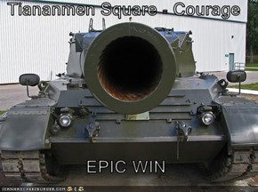 Tiananmen Square = Courage  EPIC WIN