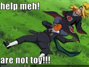 help meh!  are not toy!!!