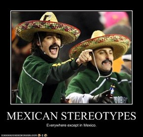 MEXICAN STEREOTYPES