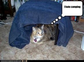 Camping Sucks!