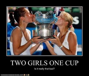 TWO GIRLS ONE CUP