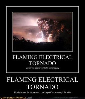 FLAMING ELECTRICAL TORNADO