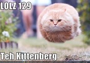 LOLZ 129  Teh Kittenberg