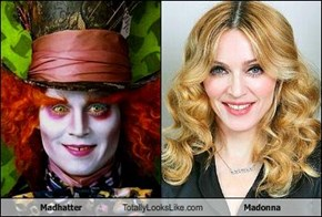 Madhatter Totally Looks Like Madonna